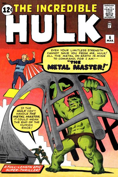 Metal Manipulation–Metal Master-The Incredible Hulk V1 #6