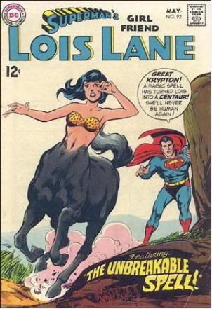 Transmutation (animal)-Lois Lane turned into centaur-Lois Lane V1 #92